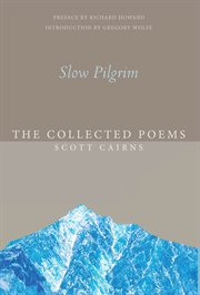 Slow pilgrim : the collected poems cover image