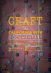 Craft. The California Beer Documentary cover image
