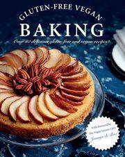 Vegan & Gluten-free Baking
