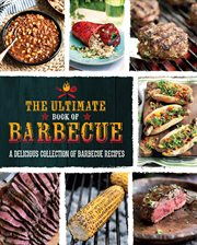 The Ultimate Book of Barbecue