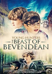 Young Hunters: the Beast OfBevendean