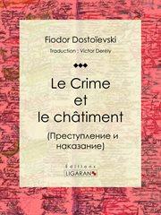 Le crime et le châtiment cover image