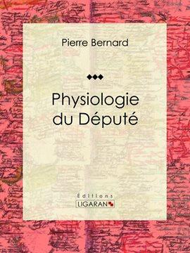 Physiologie du Député