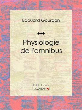 Physiologie de l'omnibus