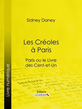 Cover image for Les Créoles à Paris