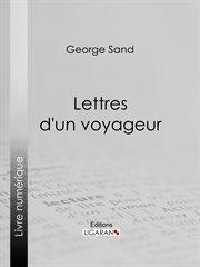 Lettres d'un voyageur cover image