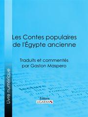 Les contes populaires de l'Égypte ancienne cover image