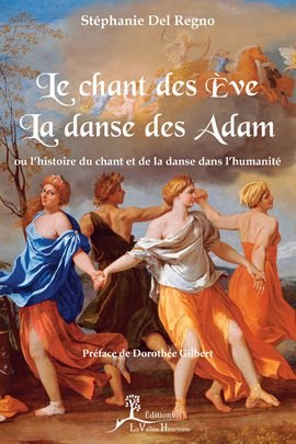 Cover image for Le Chant des Ève, la danse des Adam