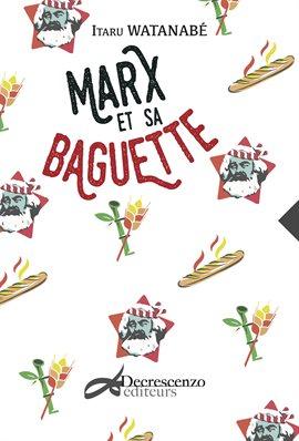 Cover image for Marx et sa baguette