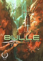 Bulle. Nouvelle de science-fiction cover image