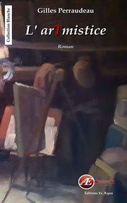 L'artmistice : roman cover image