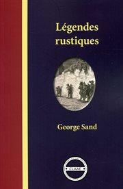 Légendes rustiques cover image