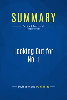 Cover image for Summary: Looking Out for No. 1