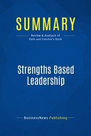 Strengths based leadership : great leaders, teams and why people follow cover image