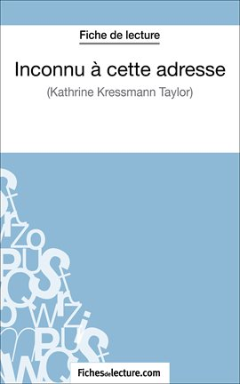 Cover image for Inconnu à cette adresse de Kathrine Kressmann Taylor (Fiche de lecture)