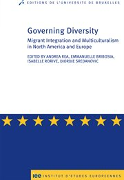 Governing diversity. Migrant Integration and Multiculturalism in North America and Europe cover image