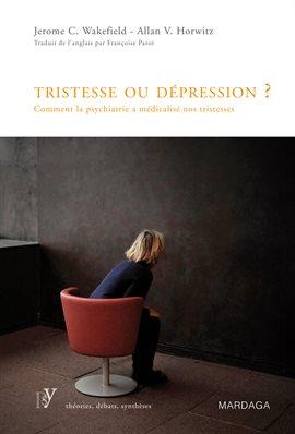 Cover image for Tristesse ou dépression?