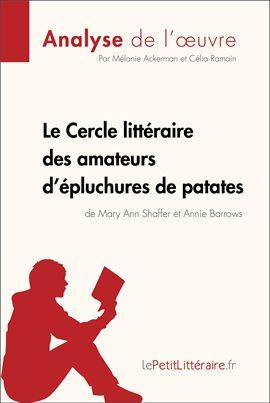 Cover image for Le Cercle littéraire des amateurs d'épluchures de patates de Mary Ann Shaffer et Annie Barrows (A...