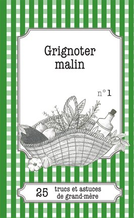 Cover image for Grignoter malin