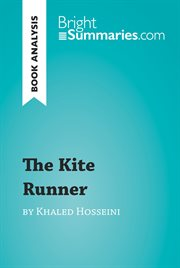 The kite runner by khaled hosseini (book analysis). Detailed Summary, Analysis and Reading Guide cover image
