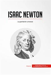 Isaac Newton la gravitación universal cover image