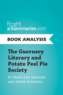 Cover image for The Guernsey Literary and Potato Peel Pie Society by Mary Ann Shaffer and Annie Barrows (Book Ana...