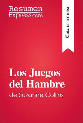 Cover image for Los Juegos del Hambre de Suzanne Collins (Guía de lectura)