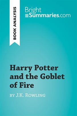 Cover image for Harry Potter and the Goblet of Fire by J.K. Rowling (Book Analysis)