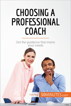 Cover image for Choosing a Professional Coach