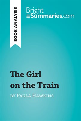 Cover image for The Girl on the Train by Paula Hawkins (Book Analysis)