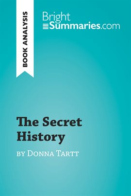 Cover image for The Secret History by Donna Tartt (Book Analysis)