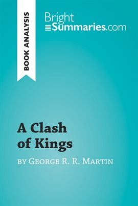 Cover image for A Clash of Kings by George R. R. Martin (Book Analysis)