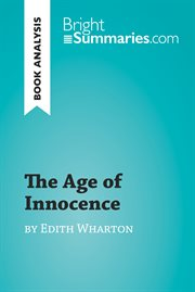 The age of innocence by edith wharton (book analysis). Detailed Summary, Analysis and Reading Guide cover image