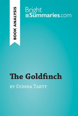 Cover image for The Goldfinch by Donna Tartt (Book Analysis)
