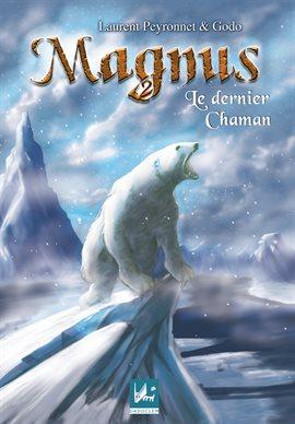 Cover image for Le dernier chaman