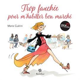 Cover image for Trop fauchée pour m'habiller bon marché
