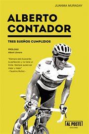Alberto Contador : tres sueños cumplidos cover image