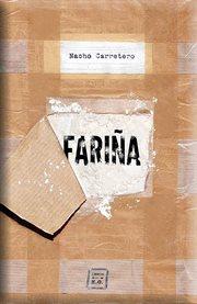 Fariña : historia e indiscreciones del narcotráfico en Galicia cover image