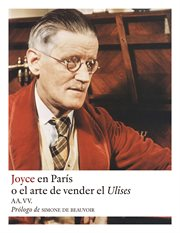 Joyce en parís. O el arte de vender el Ulises cover image