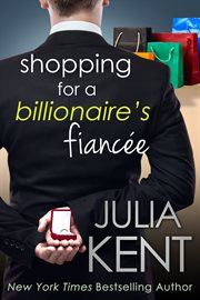 Shopping for a billionaire's fiancee cover image