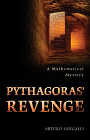 Pythagoras' revenge : a mathematical mystery cover image