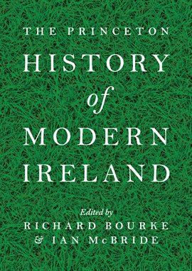 Cover image for The Princeton History of Modern Ireland