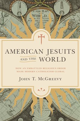 Cover image for American Jesuits and the World