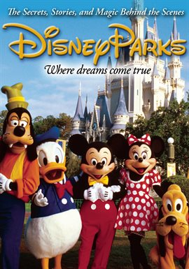 Disney Parks: Where Dreams Come True