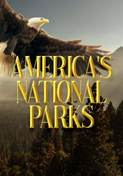 America's 58 national parks Season 1 the complete collector's edition cover image