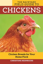 Backyard Field Guide to Chickens cover image