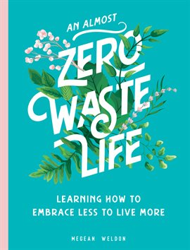 cover of An Almost Zero Waste Life by Megean Waldon