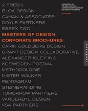 Masters of design : corporate brochures : a collection of the most inspiring corporate communications designers in the world cover image