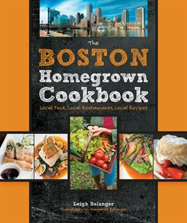 Cover image for The Boston Homegrown Cookbook