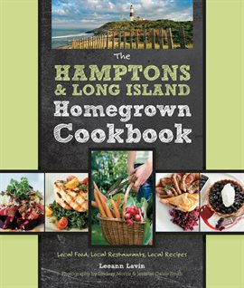 Cover image for The Hamptons and Long Island Homegrown Cookbook